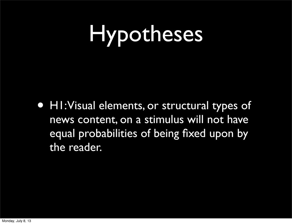 Hypotheses • H1: Visual elements, or structural...