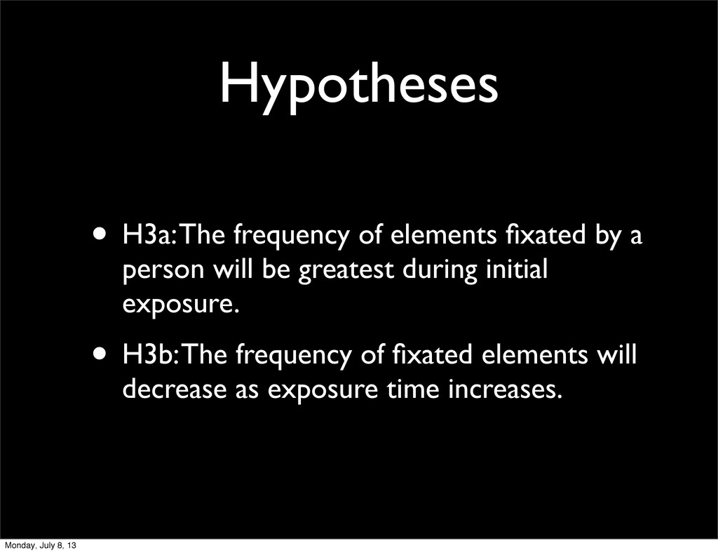 Hypotheses • H3a: The frequency of elements fixa...