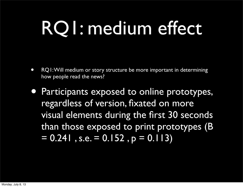 RQ1: medium effect • RQ1: Will medium or story ...