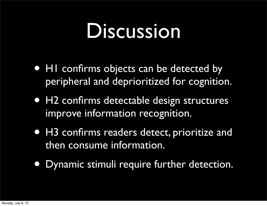 Discussion • H1 confirms objects can be detected...