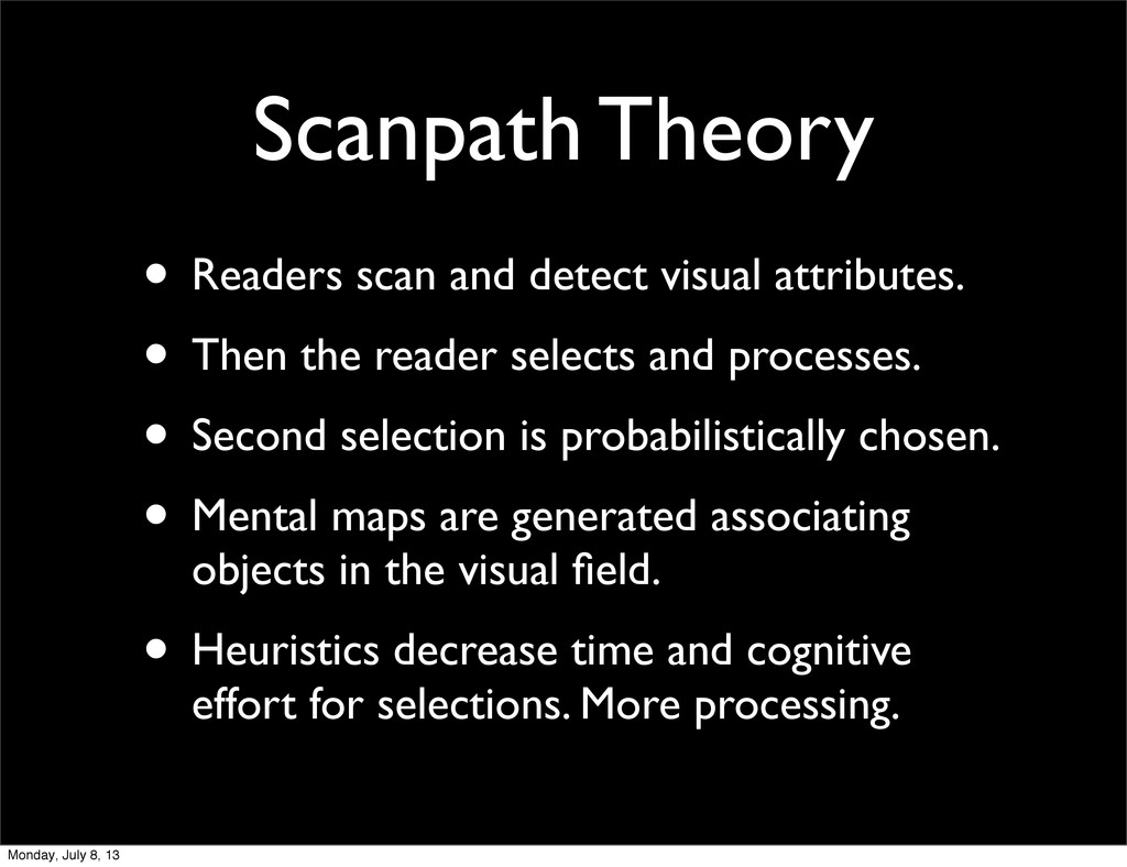 Scanpath Theory • Readers scan and detect visua...