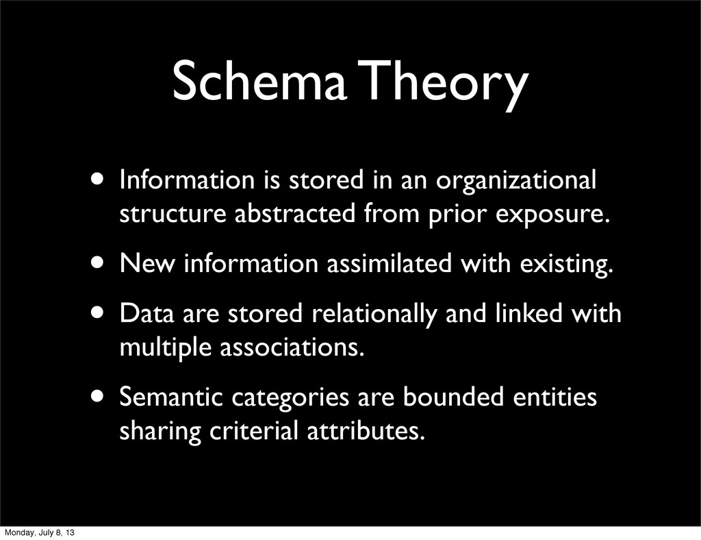 Schema Theory • Information is stored in an org...