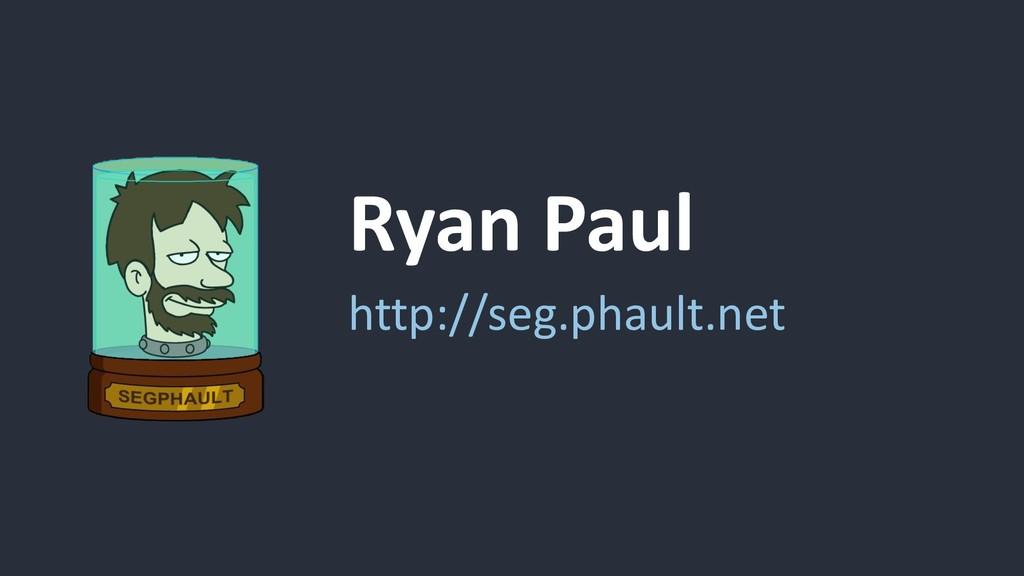 Ryan Paul http://seg.phault.net