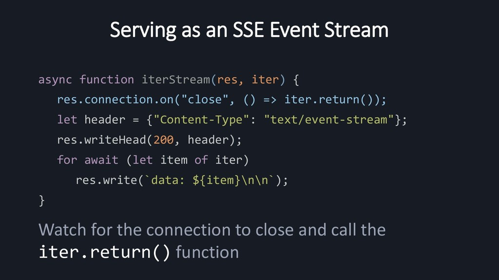 Serving as an SSE Event Stream async function i...