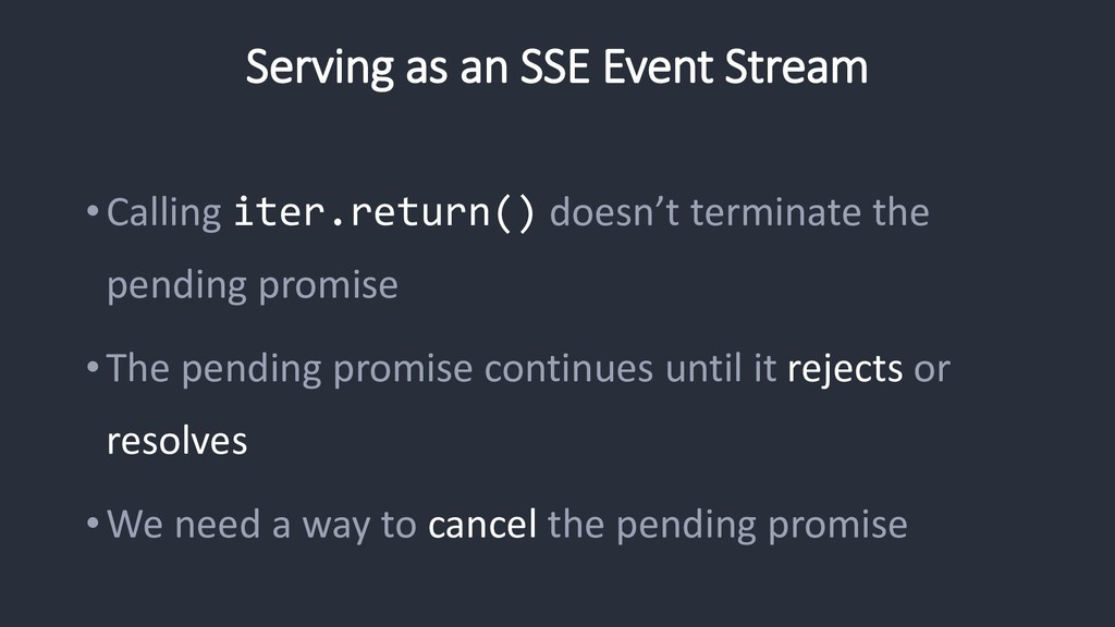 Serving as an SSE Event Stream •Calling iter.re...