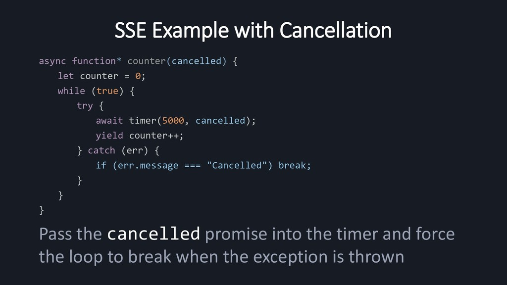 SSE Example with Cancellation async function* c...
