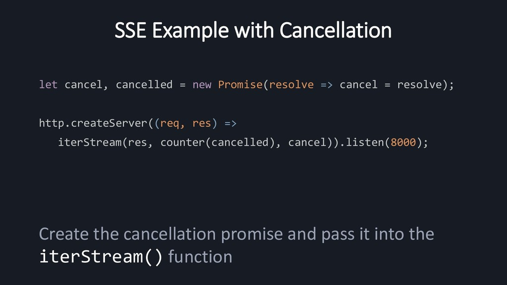 SSE Example with Cancellation let cancel, cance...