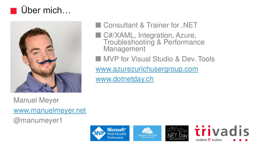 Über mich… Consultant & Trainer for .NET C#/XAM...