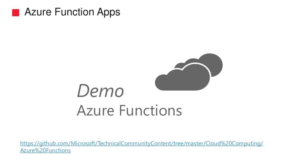 Azure Function Apps Demo Azure Functions https:...