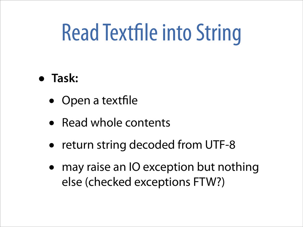 Read Text le into String • Task: • Open a text ...