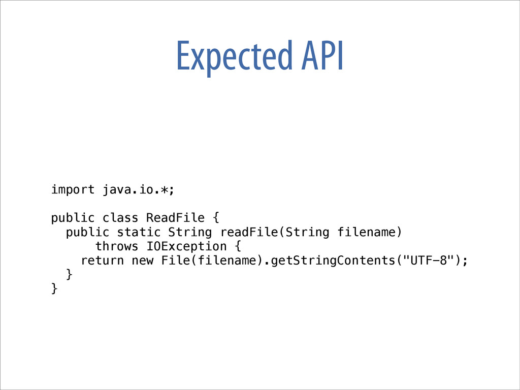 Expected API import java.io.*; public class Rea...
