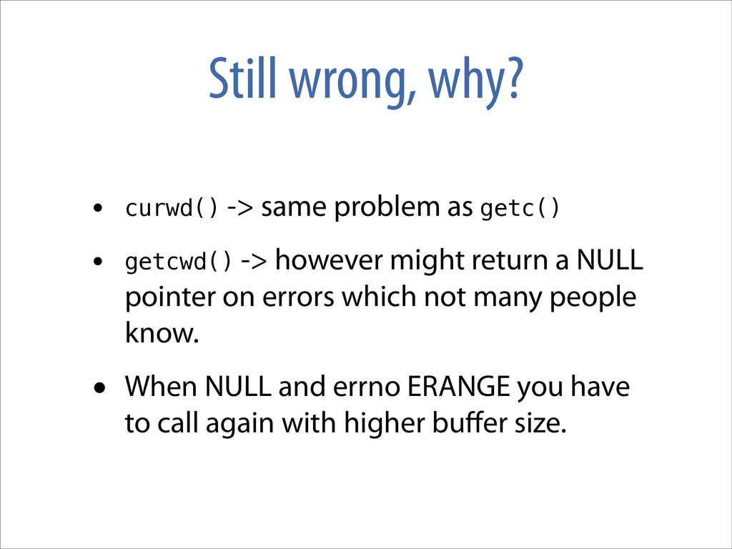 Still wrong, why? • curwd() -> same problem as ...