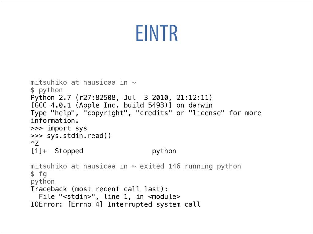EINTR mitsuhiko at nausicaa in ~ $ python Pytho...
