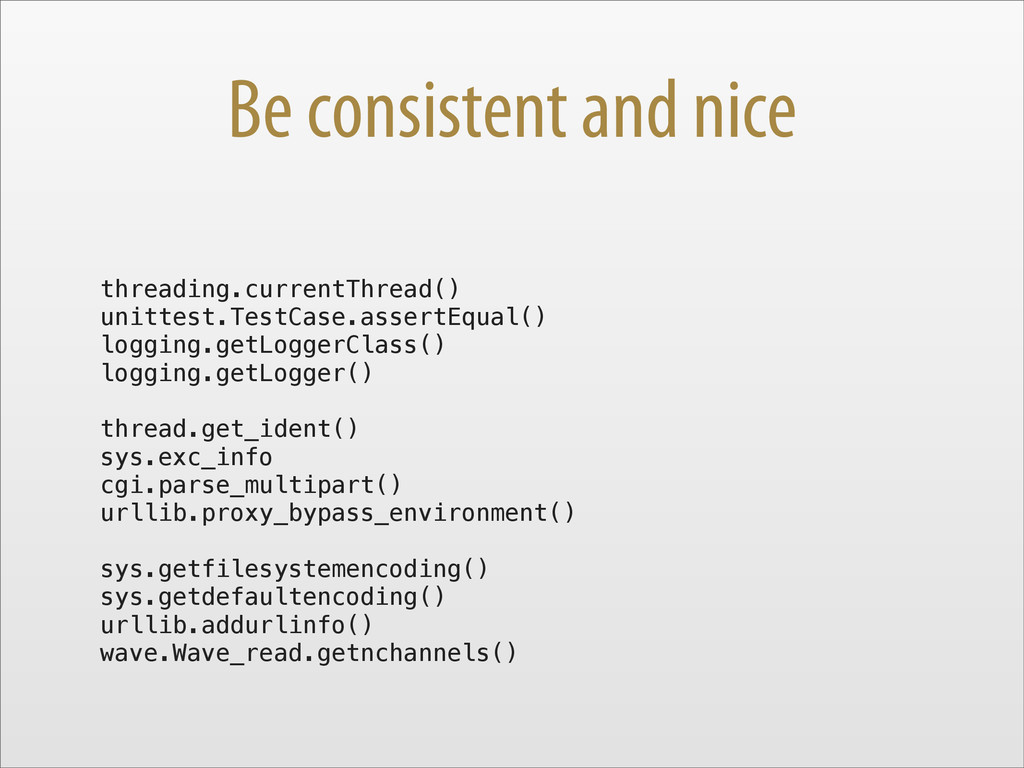 Be consistent and nice threading.currentThread(...