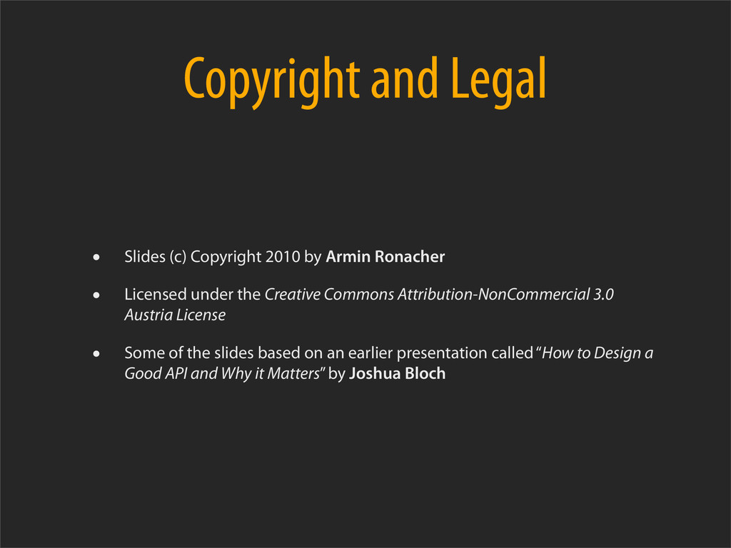 Copyright and Legal • Slides (c) Copyright 2010...