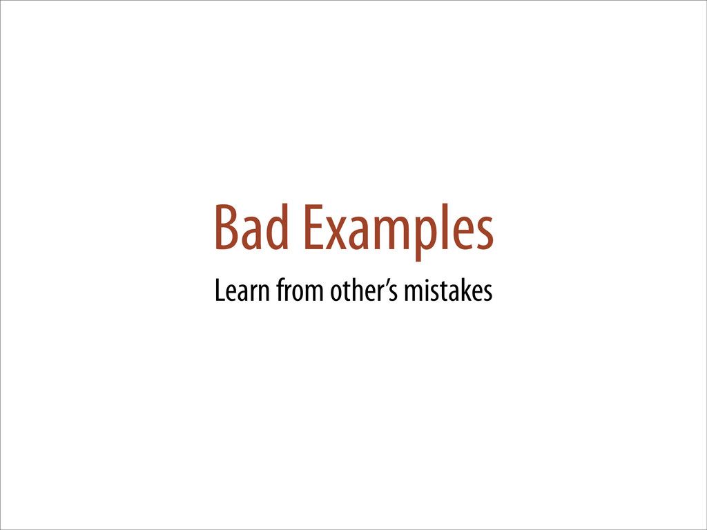 Bad Examples Learn from other's mistakes