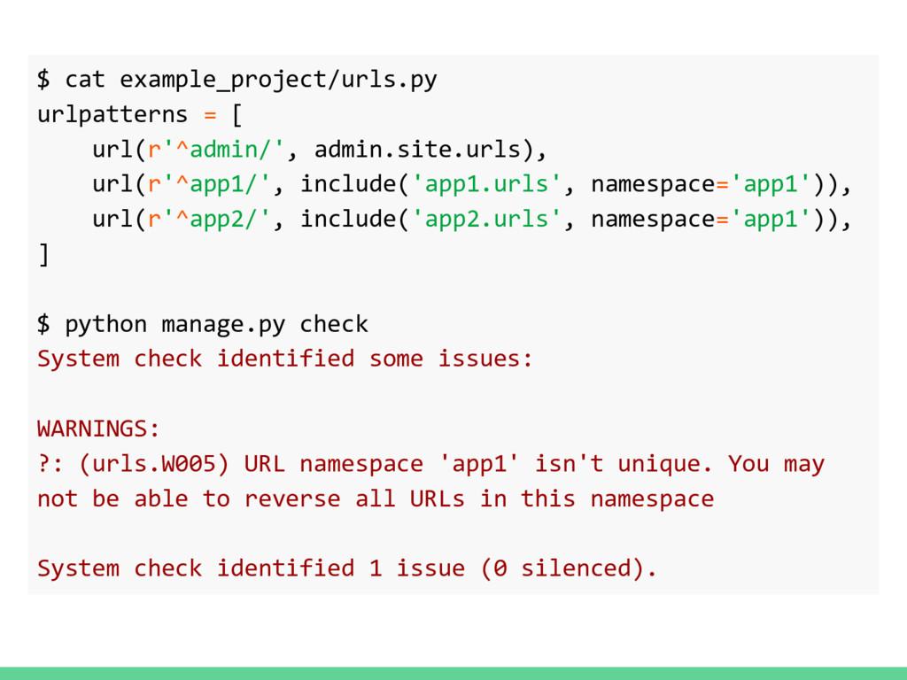 $ cat example_project/urls.py urlpatterns = [ u...