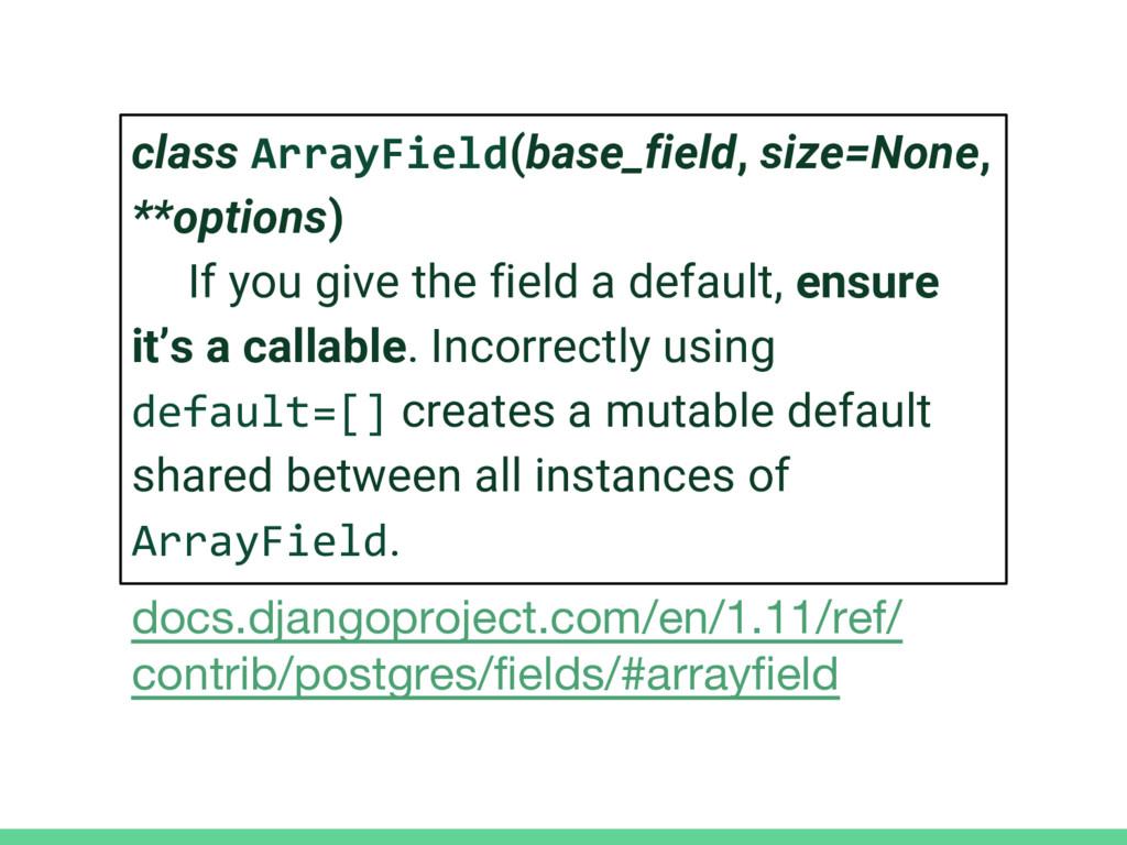 class ArrayField(base_field, size=None, **optio...