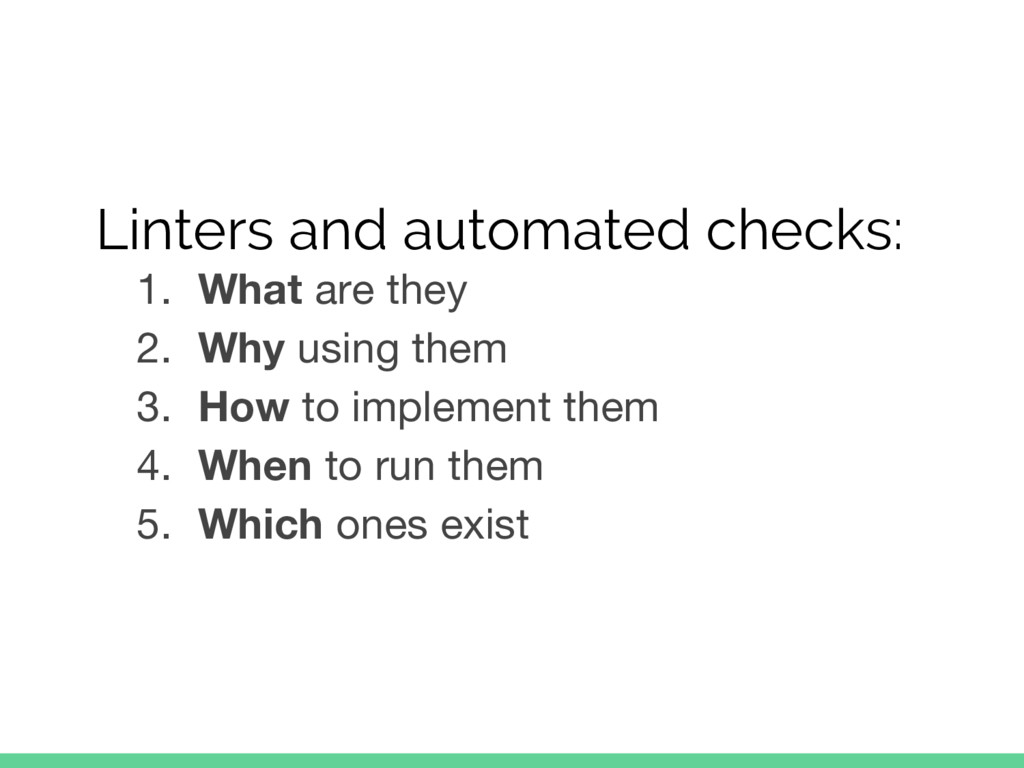 Linters and automated checks: 1. What are they ...