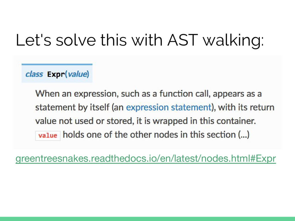 Let's solve this with AST walking: greentreesna...