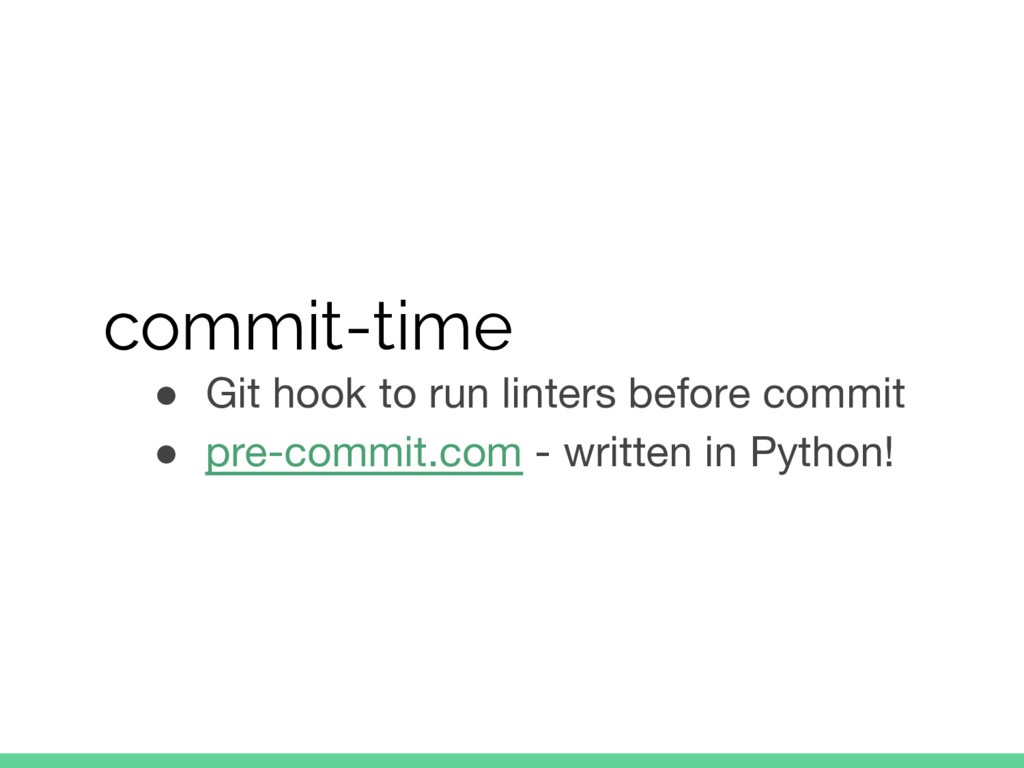 commit-time ● Git hook to run linters before co...