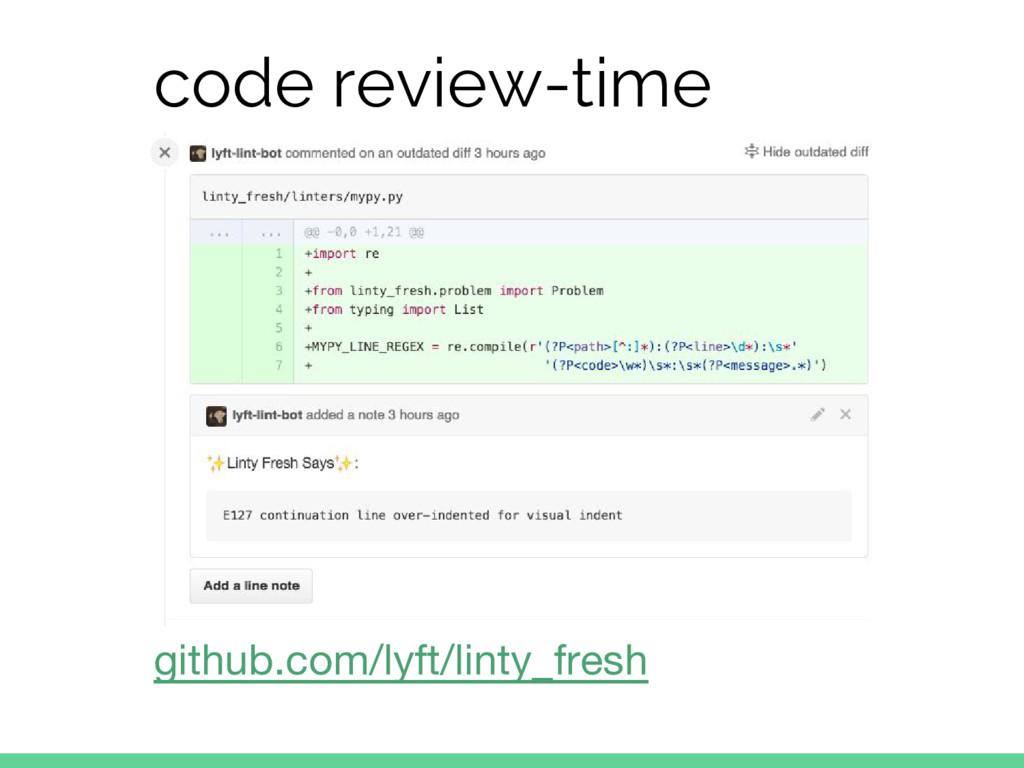 code review-time github.com/lyft/linty_fresh