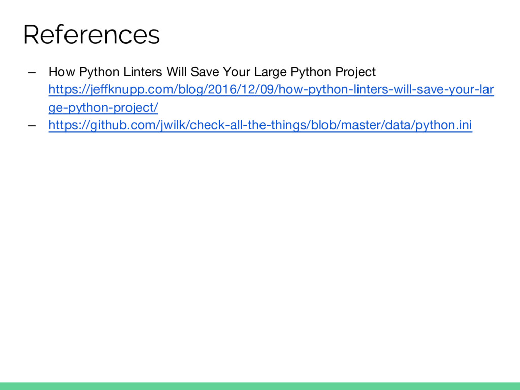 References ‒ How Python Linters Will Save Your ...