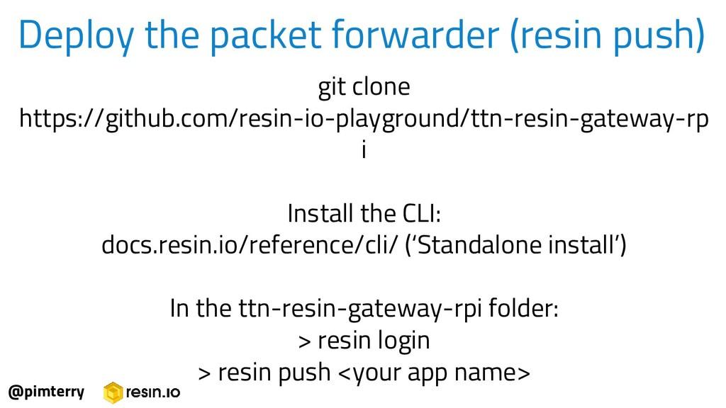 Deploy the packet forwarder (resin push) @pimte...