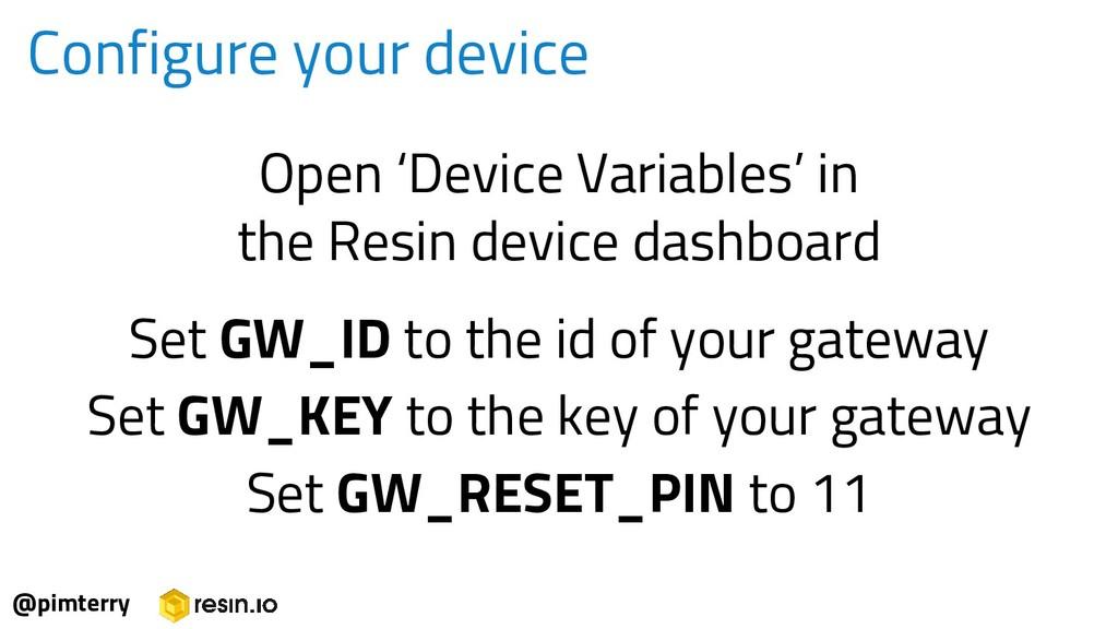 Configure your device @pimterry Open 'Device Va...