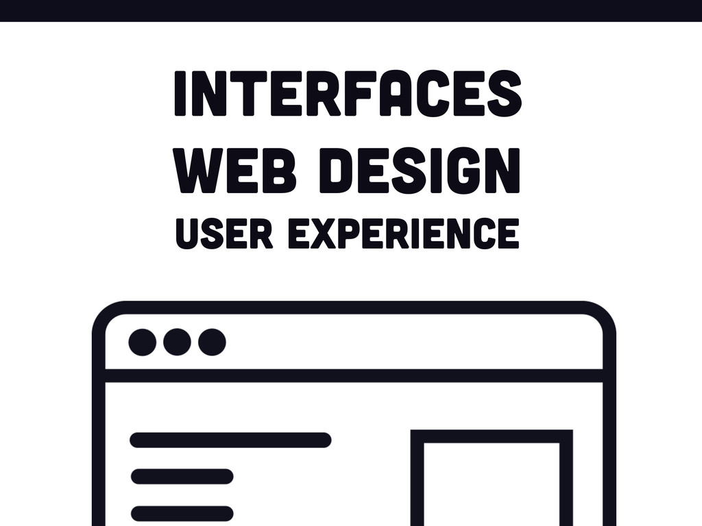 Interfaces Web design user experience