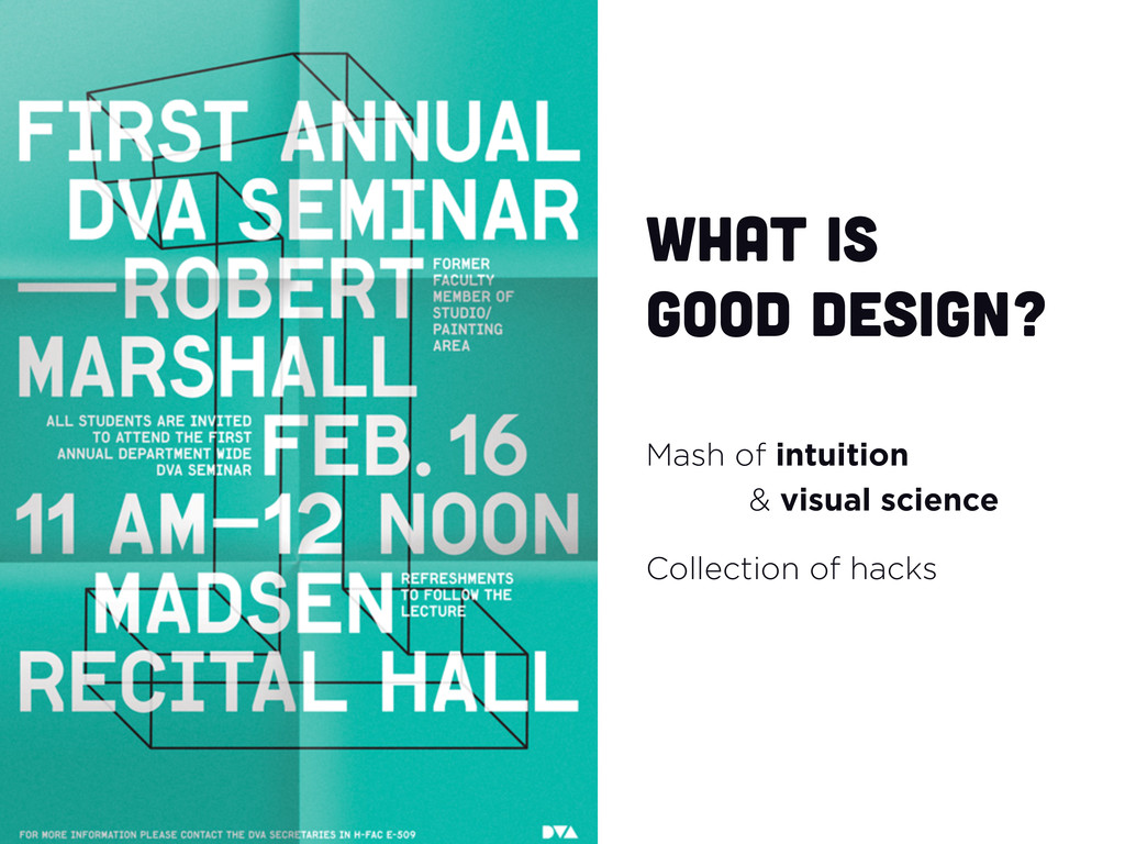 What is good design? Mash of intuition & visual...
