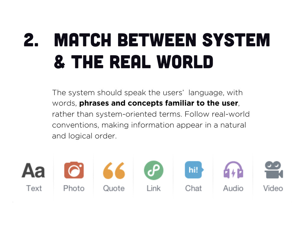 2.  Match between system & the real world The s...