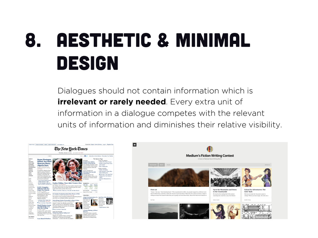 8.  Aesthetic & minimal design Dialogues should...