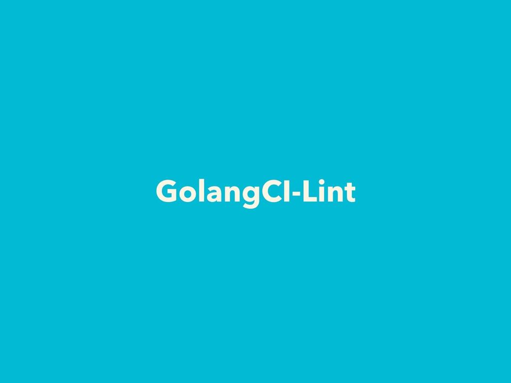 GolangCI-Lint