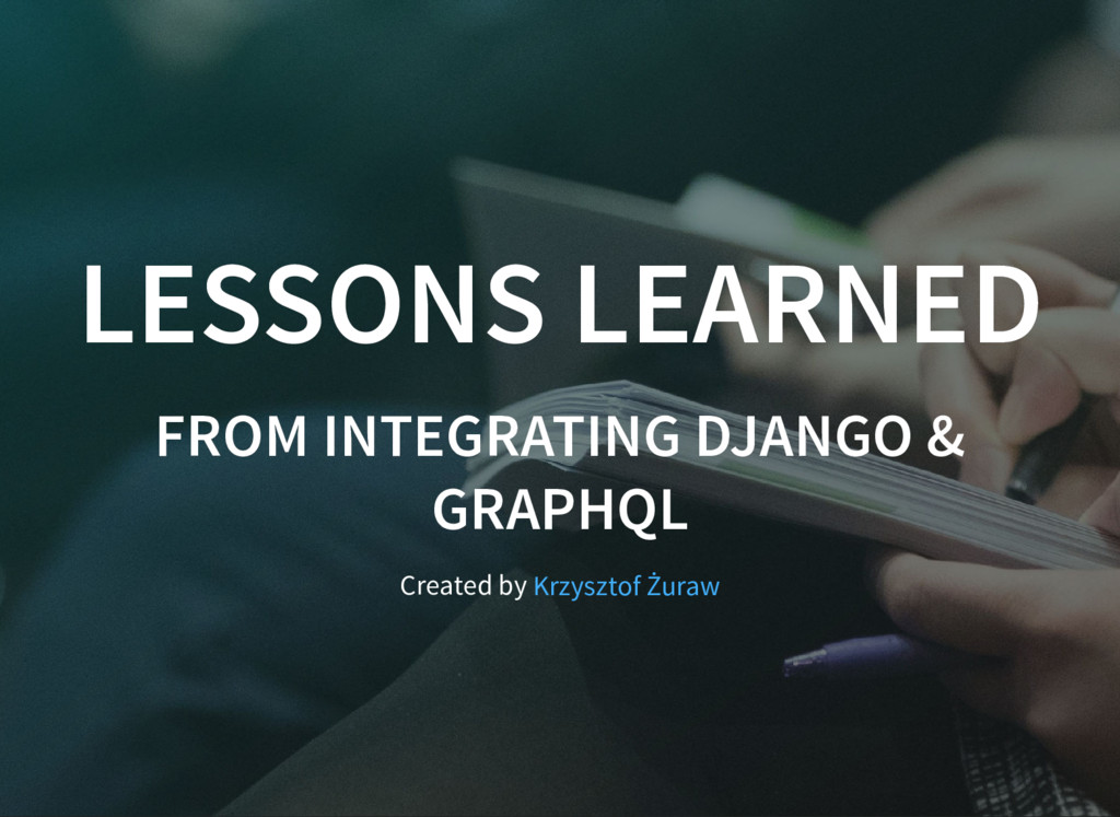 LESSONS LEARNED LESSONS LEARNED FROM INTEGRATIN...