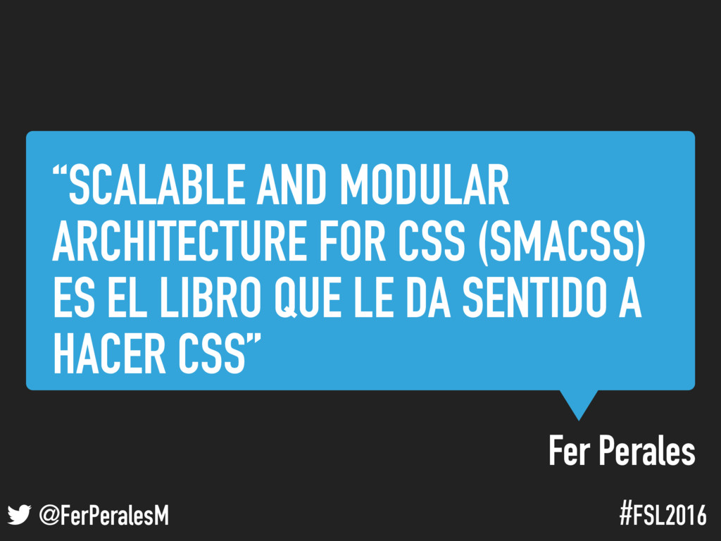 "! @FerPeralesM #FSL2016 ""SCALABLE AND MODULAR A..."