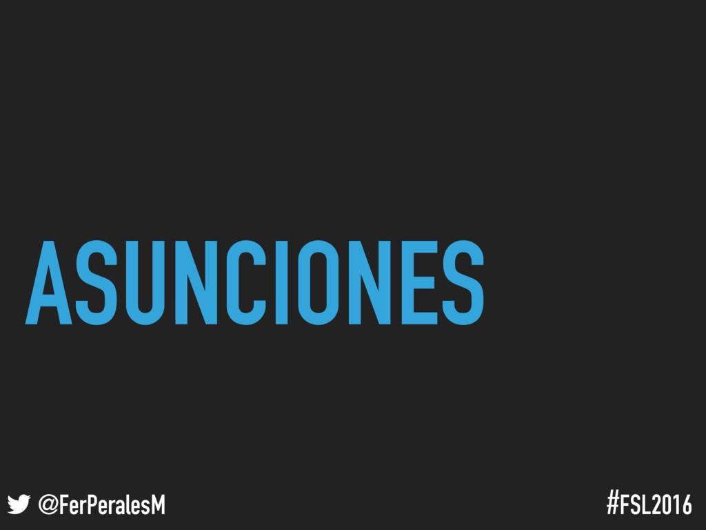 ! @FerPeralesM #FSL2016 ASUNCIONES