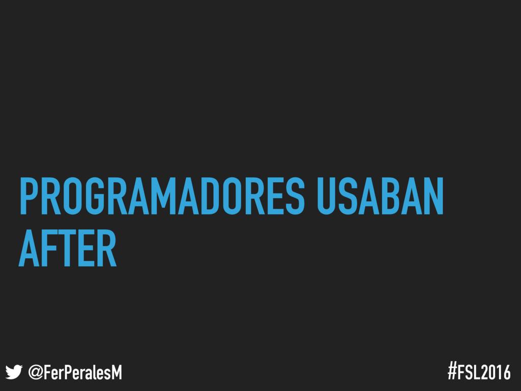 ! @FerPeralesM #FSL2016 PROGRAMADORES USABAN AF...