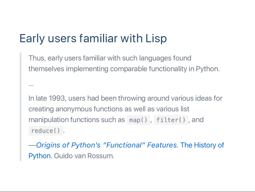 Early users familiar with Lisp Thus, early user...
