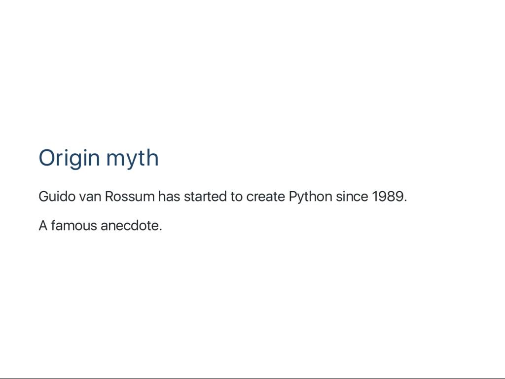 Origin myth Guido van Rossum has started to cre...