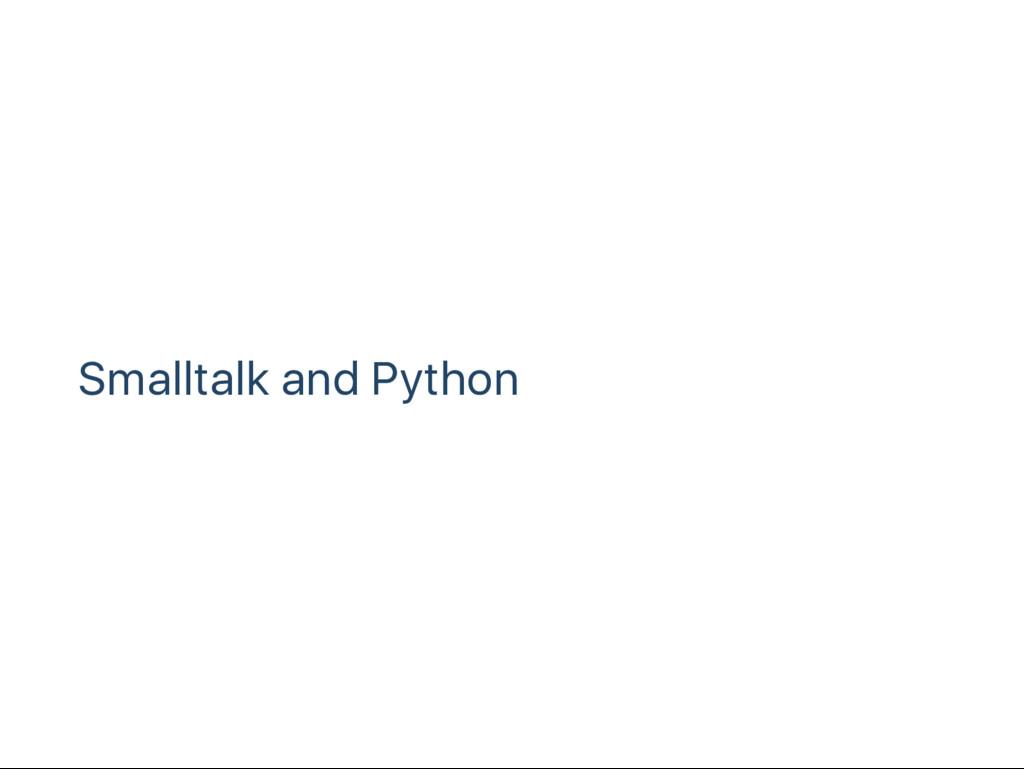 Smalltalk and Python