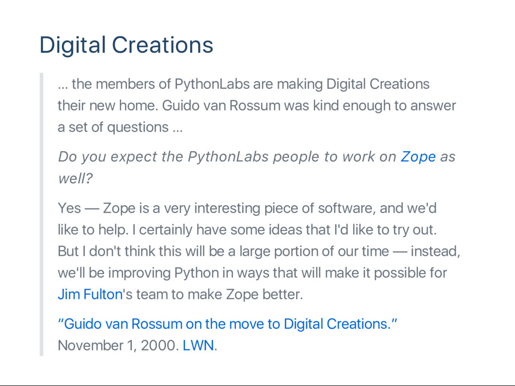 Digital Creations … the members of PythonLabs a...