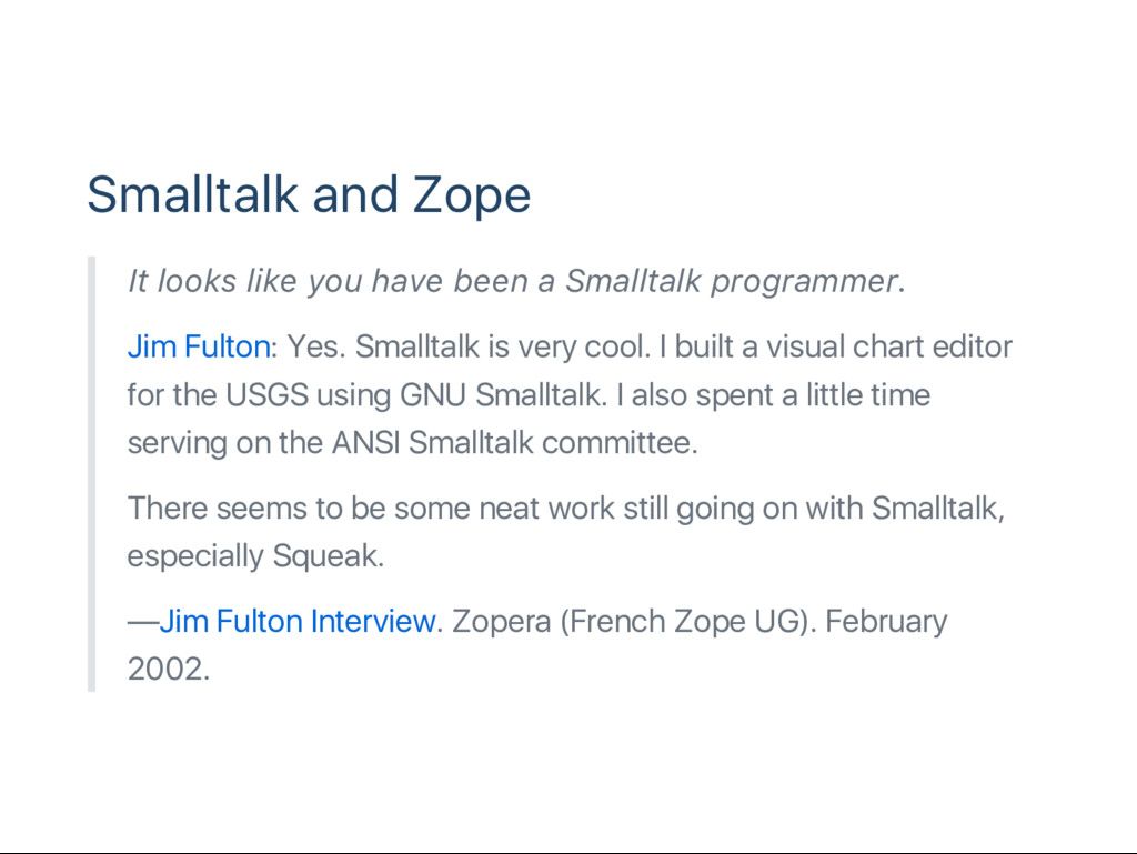 Smalltalk and Zope It looks like you have been ...