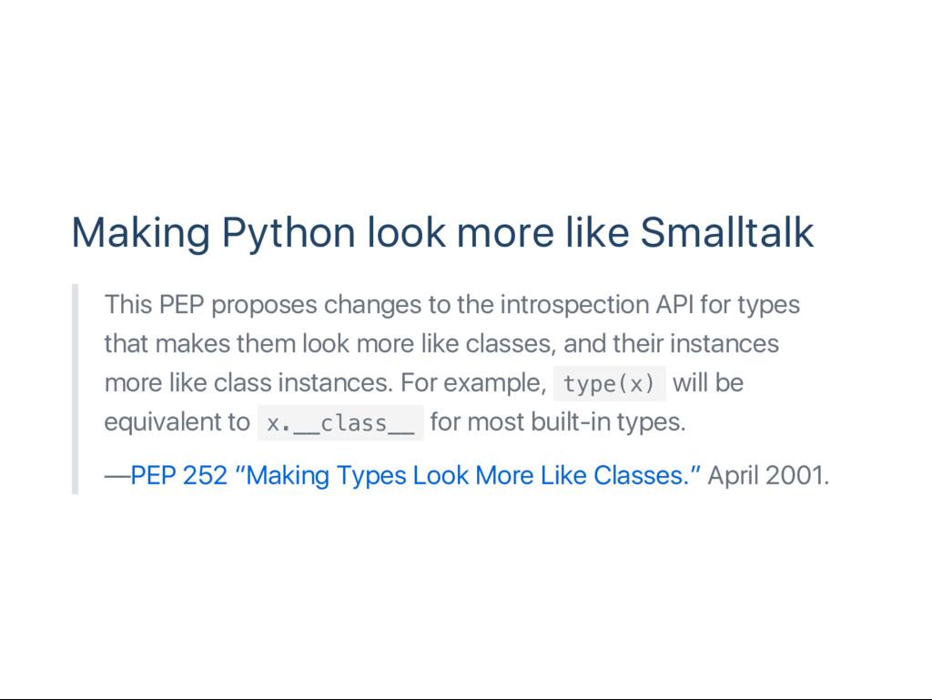Making Python look more like Smalltalk This PEP...