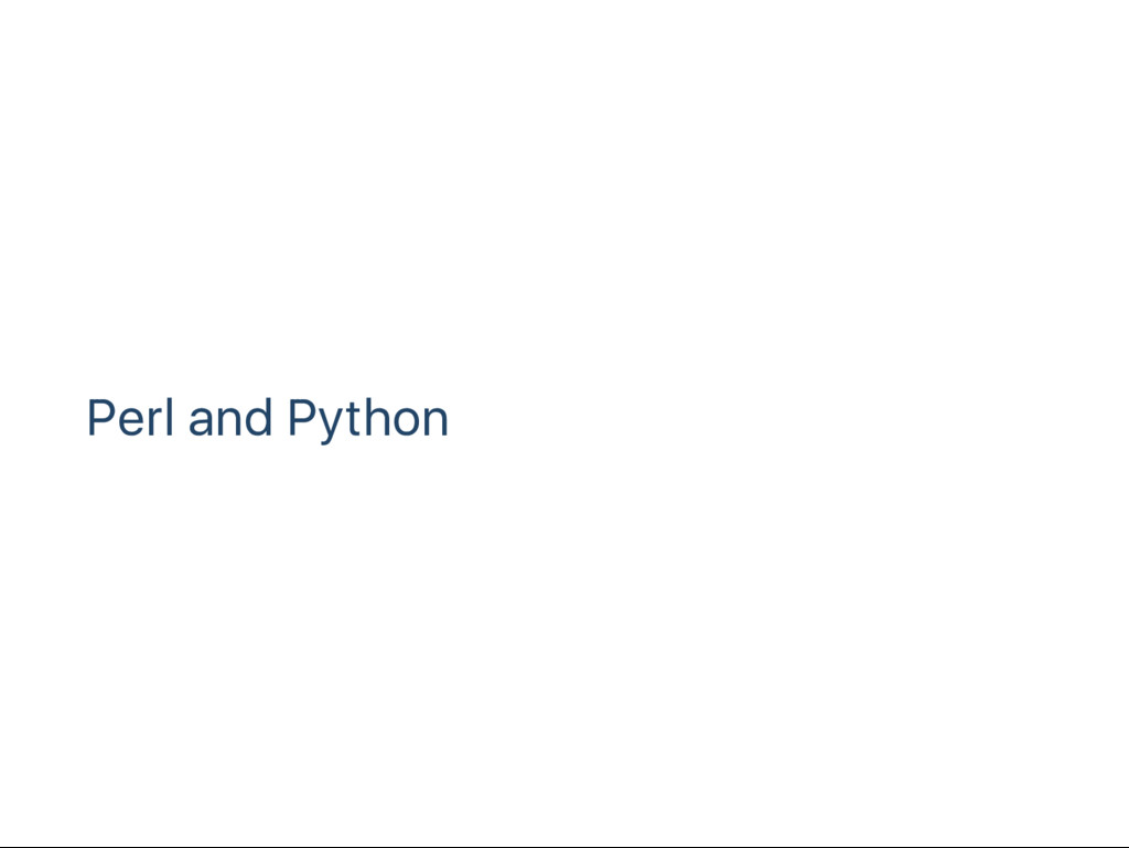 Perl and Python