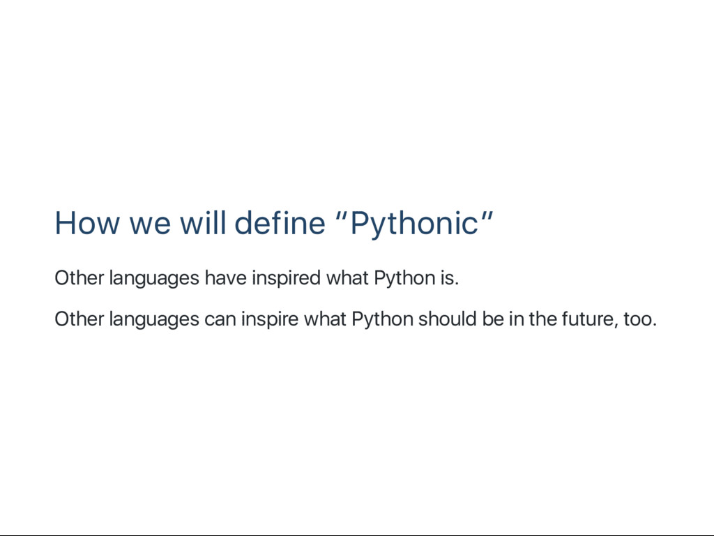 """How we will define """"Pythonic"""" Other languages h..."""