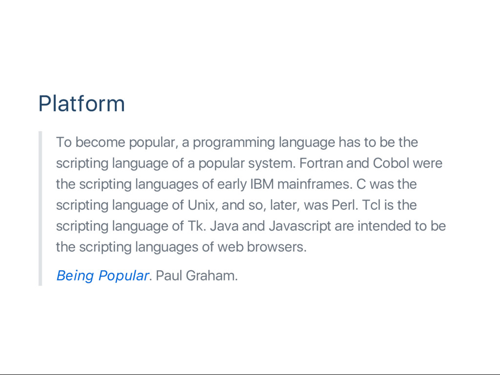 Platform To become popular, a programming langu...