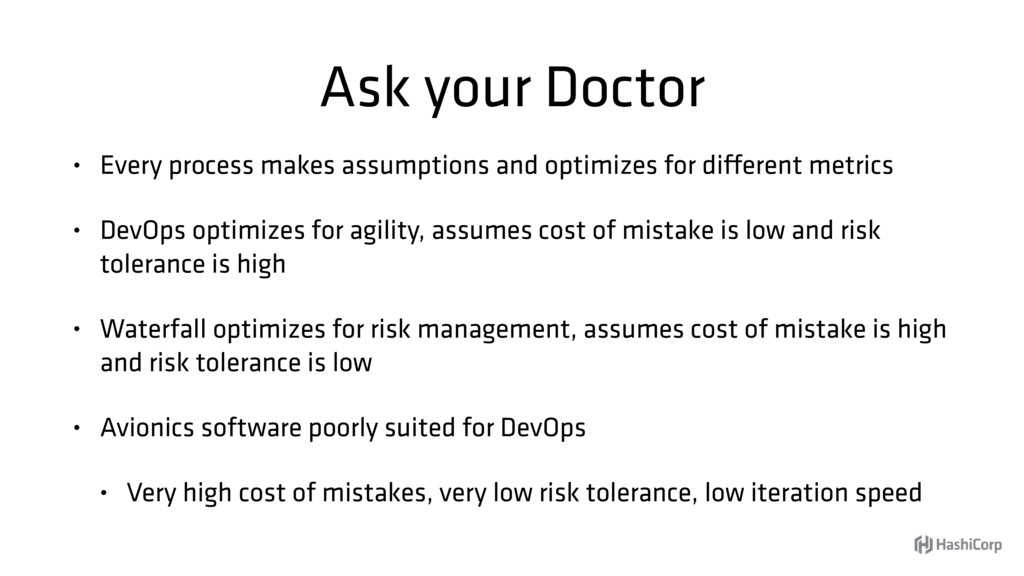 Ask your Doctor • Every process makes assumptio...