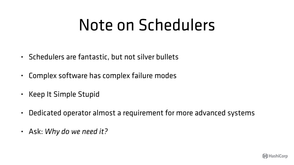Note on Schedulers • Schedulers are fantastic, ...