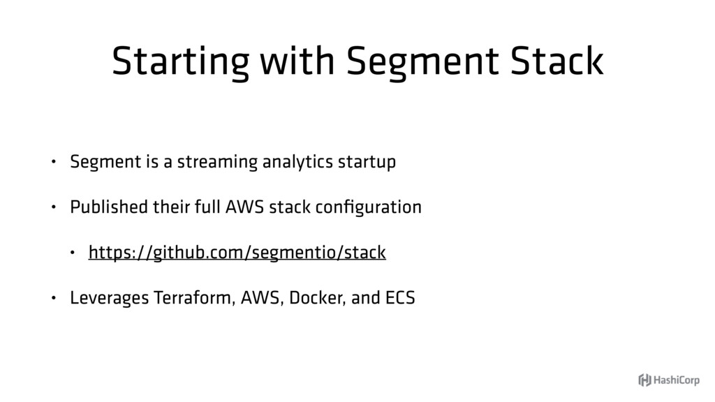 Starting with Segment Stack • Segment is a stre...